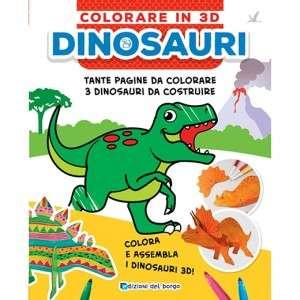 Colorare in 3D Dinosauri Edizioni del Borgo
