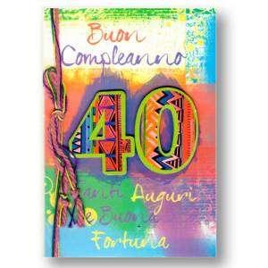 BIGLIETTO CON BUSTA 12x18cm COMPLEANNO 40 ANNI LIFE STYLE